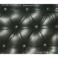 Purchase Astor Piazzolla & Marc Ydier - Ballade Pour Un Fou