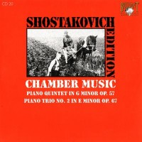 Purchase Dmitri Shostakovich - Shostakovich Edition: Chamber Music I (Piano quintet in G minor Op.57, piano trio No.2 in E minor Op.67)
