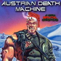 Purchase Austrian Death Machine - A Very Brutal Christmas (CDS)