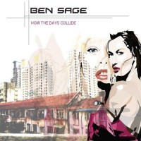 Purchase Ben Sage - How The Days Collide