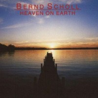 Purchase Bernd Scholl - Heaven On Earth