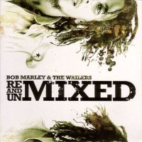 Purchase Bob Marley & the Wailers - Remixed and Unmixed CD2