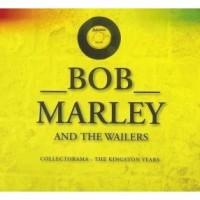Purchase Bob Marley & the Wailers - Collectorama: The Kingston Years