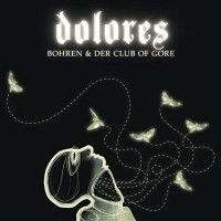 Purchase Bohren & Der Club Of Gore - Dolores
