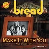 Purchase Bread - Make It with You and Other Hits