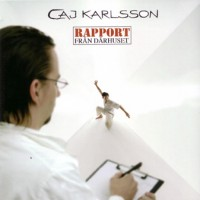 Purchase Caj Karlsson - Rapport Från Dårhuset