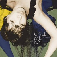 Purchase Callmekat - Fall Down
