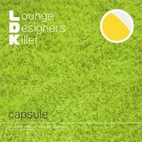 Purchase Capsule - L.D.K. Lounge Designers Killer