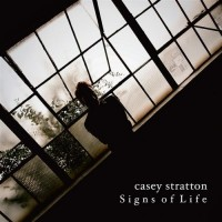 Purchase Casey Stratton - Signs of Life