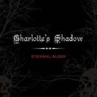Purchase Charlotte's Shadow - Eternal Sleep