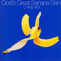 Purchase Chris Rea - God's Great Banana Skin