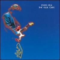 Purchase Chris Rea - The Blue Cafe