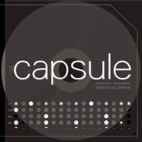 Purchase Capsule - FRUITS CLiPPER