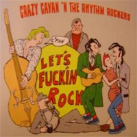 Purchase Crazy Cavan & The Rhythm Rockers - Let's Fuckin' Rock