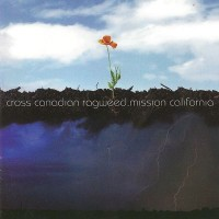 Purchase Cross Canadian Ragweed - Mission California