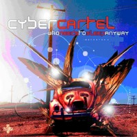 Purchase Cybercartel - Who Needs To Sleep Anyway
