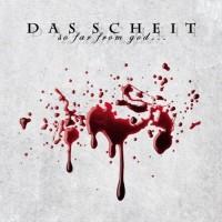 Purchase Das Scheit - So Far From God... So Close To You