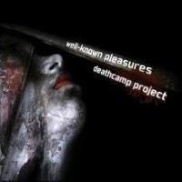 Purchase Deathcamp Project - Well-Known Pleasures