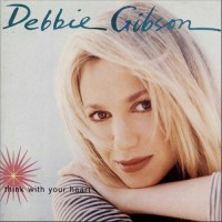 Purchase Debbie Gibson - Think With Your Heart
