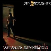 Purchase Demoncrusher - Violencia Exponencial