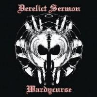 Purchase Derelict Sermon - Wardycurse