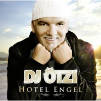 Purchase DJ Otzi - Hotel Engel