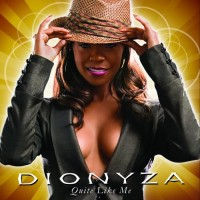 Purchase Dionyza - Quite Like Me