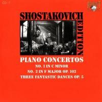 Purchase Dmitri Shostakovich - Shostakovich Edition: Piano Concertos (No.1 in C minor, No.2 in F major Op.102, Three fantastic dances Op.5)