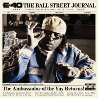 Purchase E-40 - The Ball Street Journal