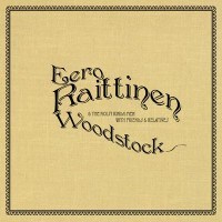 Purchase Eero Raittinen & The Noisy Kinda Men - Woodstock