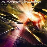 Purchase Electric Universe - Sonic Ecstasy