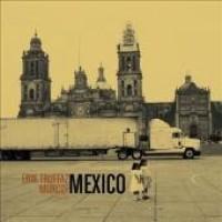 Purchase Erik Truffaz & Murcof - Mexico