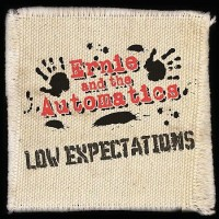 Purchase Ernie And The Automatics - Low Expectations