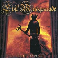 Purchase Evil Masquerade - Fade To Black