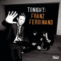 Purchase Franz Ferdinand - Tonight: Franz Ferdinand (Deluxe Edition) CD2