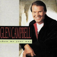 Purchase Glen Campbell - Show Me Your Way