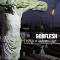 Purchase Godflesh - Songs of Love and Hate (Love and Hate in Dub) CD1