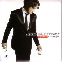 Purchase Goran Bregovic - Alkohol