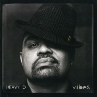 Purchase Heavy D - Vibes