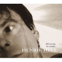 Purchase Henrik Hell - Will We Stay For A While