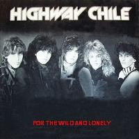Purchase Highway Chile - For The world & The  Lonely