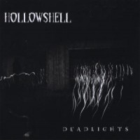 Purchase Hollowshell - Deadlights