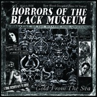 Purchase Horrors Of The Black Museum - Gold From The Sea