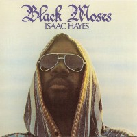 Purchase Isaac Hayes - Black Moses (Remastered) CD1