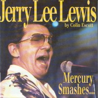Purchase Jerry Lee Lewis - Mercury Smashes And Rockin' Sessions CD2