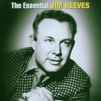 Purchase Jim Reeves - The Essential Collection CD1