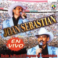 Purchase Joan Sebastian - En Vivo: Desde la Plaza El Progreso de Guadalajara