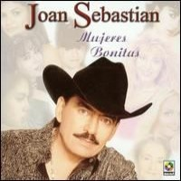 Purchase Joan Sebastian - Mujeres Bonitas