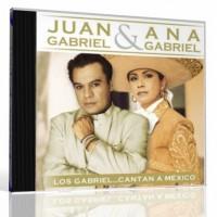 Purchase Juan Gabriel & Ana Gabriel - Los Gabriel... Cantan A Mexico