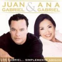 Purchase Juan Gabriel & Ana Gabriel - Los Gabriel... Simplemente Amigos